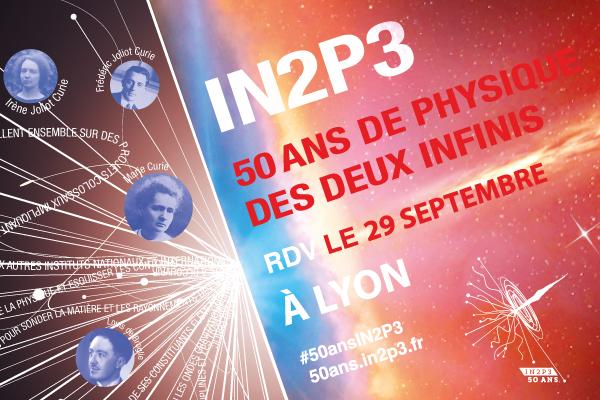 50 ans IN2P3 Lyon
